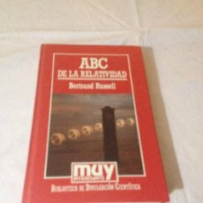 Libros de segunda mano de Ciencias: ABC DE LA RELATIVIDAD - BERTRAND RUSSELL - BIBLIOTECA DE DIVULGACION CIENTIFICA N.5 - ORBIS 1985. Lote 187216090