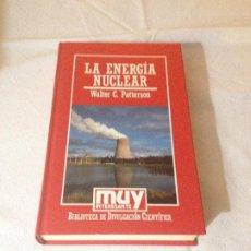 Libros de segunda mano de Ciencias: LA ENERGIA NUCLEAR - WALTER C. PATTERSON - BIBLIOTECA DE DIVULGACION CIENTIFICA N.17 - ORBIS 1985. Lote 187217247