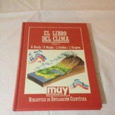 Libros de segunda mano de Ciencias: EL LIBRO DEL CLIMA (I) - BIBLIOTECA DE DIVULGACION CIENTIFICA N.39 - ORBIS 1985. Lote 187218648