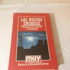Libros de segunda mano de Ciencias: LAS NUEVAS ENERGIAS (LA RECHERCHE) - BIBLIOTECA DE DIVULGACION CIENTIFICA N.42 - ORBIS 1985. Lote 187219136