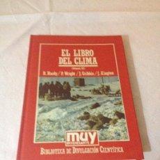 Libros de segunda mano de Ciencias: EL LIBRO DEL CLIMA (III) - BIBLIOTECA DE DIVULGACION CIENTIFICA N.47 - ORBIS 1985. Lote 187219693
