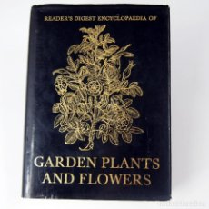 Libri di seconda mano: LIBRO JARDINERÍA - READERS DIGEST ENCYCLOPAEDIA OFGARDEN PLANTS AND FLOWERS - TEXTO EN INGLÉS. Lote 187274936