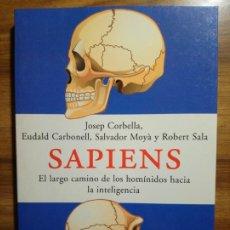 Livres d'occasion: SAPIENS. EL LARGO CAMINO DE LOS HOMÍNIDOS HACIA LA INTELIGENCIA. Lote 188035585