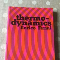 Livres d'occasion: THERMODYNAMICS (DOVER BOOKS ON PHYSICS) DE ENRICO FERMI. Lote 188401190