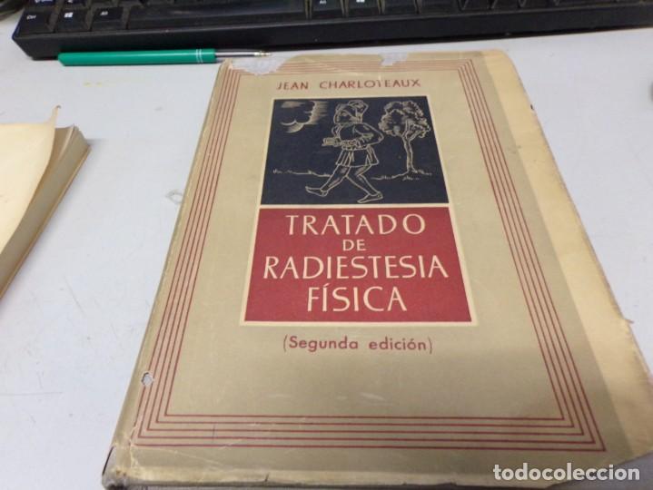 TRATADO DE RADIESTESIA FÍSICA - JEAN CHARLOTEAUX (Libros de Segunda Mano - Ciencias, Manuales y Oficios - Física, Química y Matemáticas)