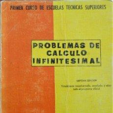 Libros de segunda mano de Ciencias: PROBLEMAS CALCULO INFINITESIMAL. Lote 188496617