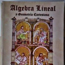 Libros de segunda mano de Ciencias: JUAN DE BURGOS - ÁLGEBRA LINEAL Y GEOMETRÍA CARTESIANA. Lote 188644433