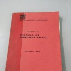 Libros de segunda mano de Ciencias: APUNTES DE CÁLCULO DE MAQUINAS DE CORRIENTE CONTINUA. M. CUESTA, SAIZ.MADRID, 1978. ETSIIM. Lote 188734152