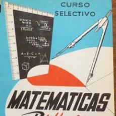 Libros de segunda mano de Ciencias: CURSO SELECTIVO MATEMATICAS PROBLEMAS. Lote 188757550