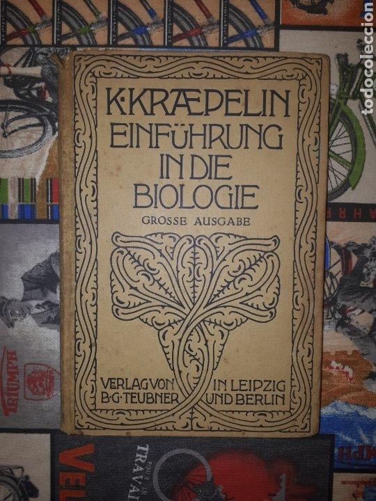 EINFÜHRUNG IN DIE BIOLOGIE. PROF. DR. KARL KRAEPELIN. BERLÍN, 1921. (Libros de Segunda Mano - Ciencias, Manuales y Oficios - Biología y Botánica)