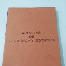 Libros de segunda mano de Ciencias: APUNTES DE DINÁMICA Y ESTÁTICA DE LA CATEDRA DE MECÁNICA DE LA ETSIIM. Lote 189081458