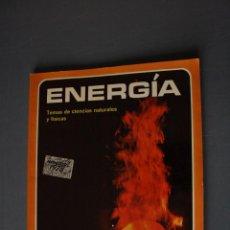 Livres d'occasion: ENERGÍA. TEMAS DE CIENCIAS NATURALES Y FÍSICAS. MARINA MIR Y M.A. PARÍS. ED. TEIDE. BARCELONA 1973. . Lote 189097493