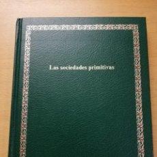 Libri di seconda mano: LAS SOCIEDADES PRIMITIVAS (BIBLIOTECA SALVAT DE GRANDES TEMAS). Lote 189381543