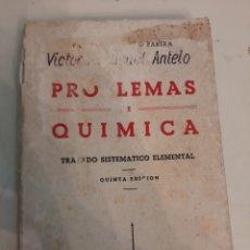 Libros de segunda mano de Ciencias: 1961 PROBLEMAS QUIMICA JUAN ANTONIO OARERA. Lote 189393875