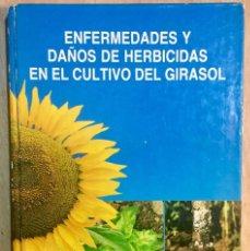 Livros em segunda mão: ENFERMEDADES Y DAÑOS HERBICIDAS EN EL CULTIVO DEL GIRASOL.. Lote 189468133