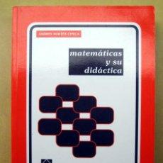 Libros de segunda mano de Ciencias: MATEMATICAS Y SU DIDACTICA, DE ANDRES NORTES CHECA. Lote 188634636