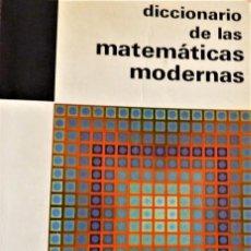 Libros de segunda mano de Ciencias: DICCIONARIO DE LAS MATEMATICAS MODERNAS - LUCIEN CHAMBADAL. Lote 189677730