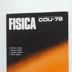 Libros de segunda mano de Ciencias: FÍSICA. COU - 78 - MARTÍNEZ LORENZO, A. - SANTANA SÁNCHEZ. EDITORIAL BRUÑO 1978. TDK422. Lote 189704341