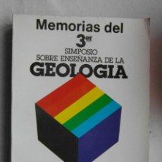 Libros de segunda mano: MEMORIA DEL 3R. SIMPOSIO SOBRE ENSEÑANZA DE LA GEOLOGIA. UB FACULTAT DE GEOLOGIA 1984. DEBIBL. Lote 189779167
