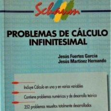 Libros de segunda mano de Ciencias: SCHAUM: PROBLEMAS DE CALCULO INFINITESIMAL. Lote 189878648