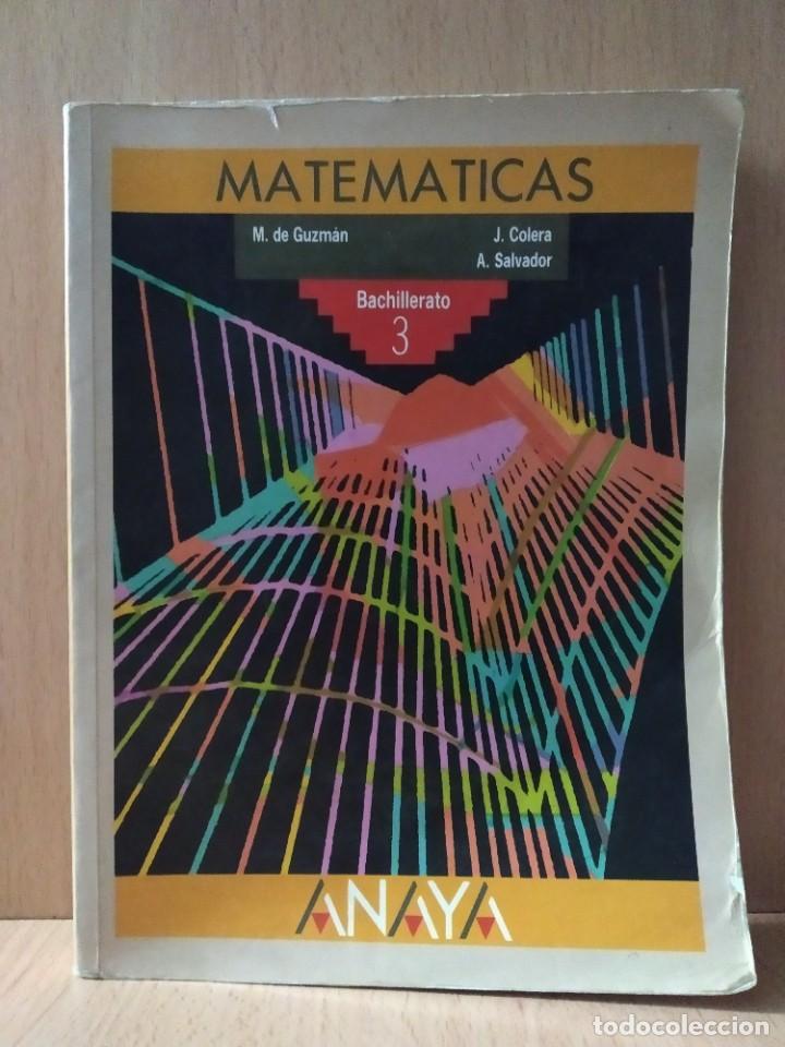 MATEMÁTICAS, BACHILLERATO 3. ANAYA.1992 (Libros de Segunda Mano - Ciencias, Manuales y Oficios - Física, Química y Matemáticas)