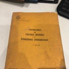 Libros de segunda mano de Ciencias: PROBLEMAS DE CÁLCULO INTEGRAL Y ECUACIONES DIFERENCIALES. Lote 190020510