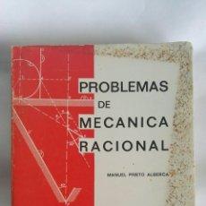 Libros de segunda mano de Ciencias: PROBLEMAS DE MECÁNICA RACIONAL MANUEL PRIETO. Lote 190099886