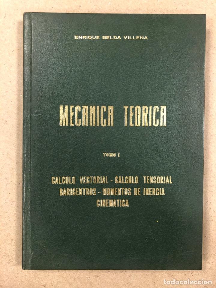 Libros de segunda mano de Ciencias: MECÁNICA TEÓRICA. ENRIQUE BELDA VILLENA. 2 TOMOS. EDITADO POR EL AUTOR 1968. - Foto 2 - 190303317