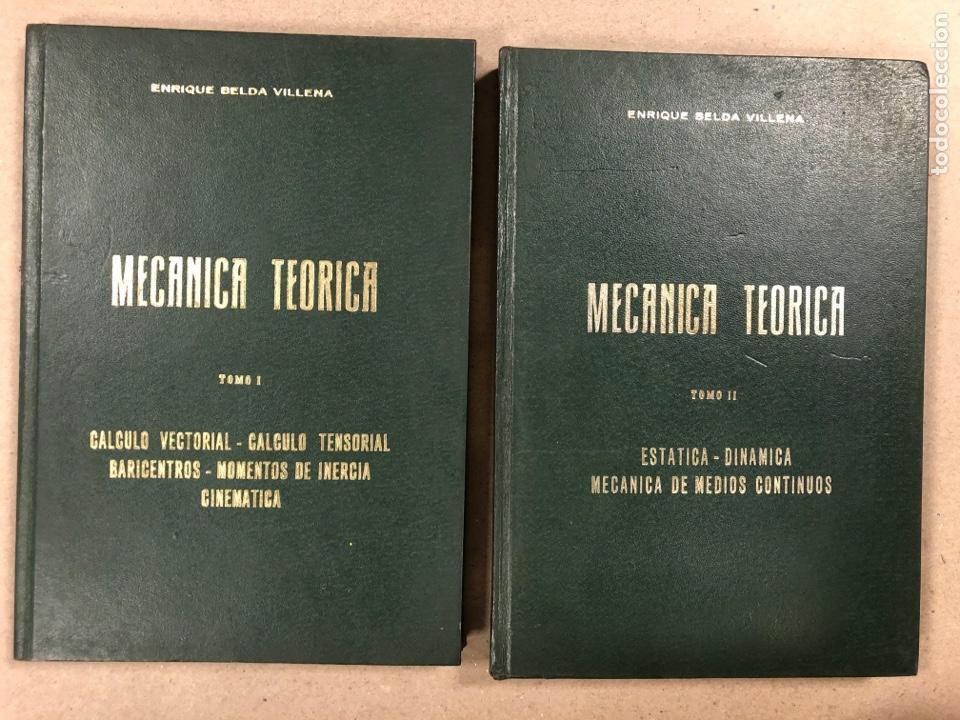 MECÁNICA TEÓRICA. ENRIQUE BELDA VILLENA. 2 TOMOS. EDITADO POR EL AUTOR 1968. (Libros de Segunda Mano - Ciencias, Manuales y Oficios - Física, Química y Matemáticas)