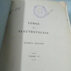 Libros de segunda mano de Ciencias: CURSO DE ELECTROTECNIA. TOMO II. JOSÉ MORILLO Y FARFÁN. MADRID, 1944. ED. DOSSAT.. Lote 190597751
