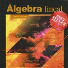 Libros de segunda mano de Ciencias: ÁLGEBRA LINEAL. STANLEY GROSSMAN. QUINTA EDICIÓN. . Lote 190761411