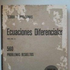 Libros de segunda mano de Ciencias: ECUACIONES DIFERENCIALES 560 PROBLEMAS RESUELTOS. Lote 190806426