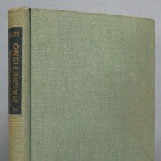 Libros de segunda mano de Ciencias: ELECTRICIDAD Y MAGNETISMO. SEARS. Lote 191136443