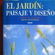 Livres d'occasion: EL JARDIN: PAISAJE Y DISEÑO. Lote 191154807