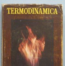 Libros de segunda mano de Ciencias: TERMODINAMICA. P. PEREZ DEL NOTARIO. Lote 191173923