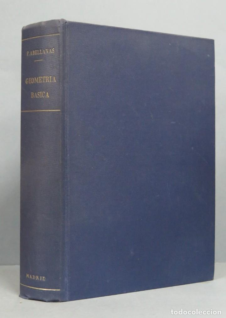 GEOMETRIA BASICA. P. ABELLANAS (Libros de Segunda Mano - Ciencias, Manuales y Oficios - Física, Química y Matemáticas)