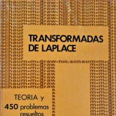 Libros de segunda mano de Ciencias: TRANSFORMADA DE LAPLACE - MCGRAW-HILL - MURRAY R. SPIEGEL - SERIE SCHAUM. Lote 191174517
