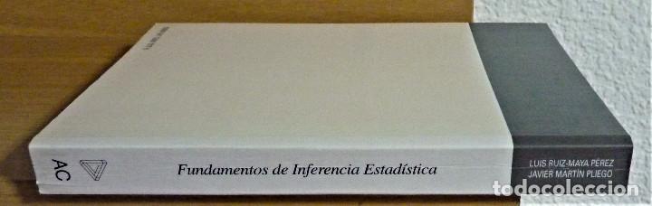 Libros de segunda mano de Ciencias: FUNDAMENTOS DE INFERENCIA ESTADISTICA - MARTÍN PLIEGO / RUÍZ MAYA - AC - Foto 3 - 191219121