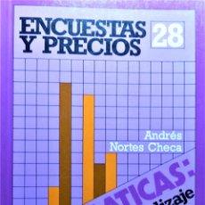 Libros de segunda mano de Ciencias: ENCUESTAS Y PRECIOS - ANDRES NORTES CHECA - SINTESIS. Lote 191223407