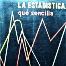 Libros de segunda mano de Ciencias: LA ESTADISTICA,QUÉ SENCILLA - DOMS - PARANINFO. Lote 191224791