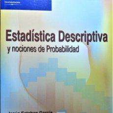 Libros de segunda mano de Ciencias: ESTADISTICA DESCRIPTIVA Y NOCIONES DE PROBABILIDAD - BACHERO NEBOT, JOSE MARIA - THOMSOM. Lote 191226762