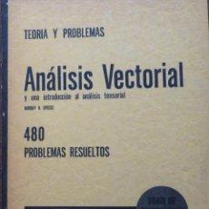 Libros de segunda mano de Ciencias: ANÁLISIS VECTORIAL - MCGRAW-HILL - MURRAY R. SPIEGEL - SERIE SCHAUM. Lote 191387077