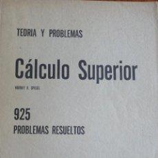 Libros de segunda mano de Ciencias: CALCULO SUPERIOR - MCGRAW-HILL - MURRAY R. SPIEGEL - SERIE SCHAUM. Lote 191392700