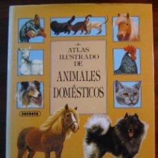 Libros de segunda mano: ATLAS ILUSTRADO DE ANIMALES DOMÉSTICOS - 300 RAZAS DE ANIMALES. Lote 191469795