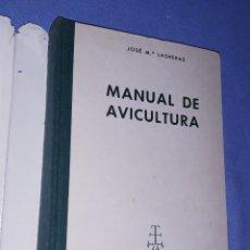 Libros de segunda mano: MANUAL DE AVICULTURA JOSE Mª LASHERAS EDITORIAL AEDOS AÑO 1962. Lote 191582807