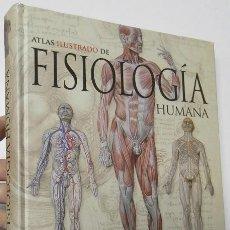 Libros de segunda mano: ATLAS ILUSTRADO DE FISIOLOGÍA HUMANA. Lote 191623153