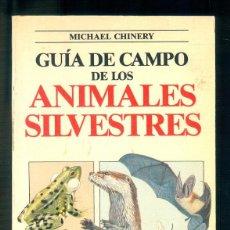 Libros de segunda mano: NUMULITE * GUÍA DE CAMPO DE LOS ANIMALES SILVESTRES MICHAEL CHINERY EDITORIAL BLUME. Lote 191662811
