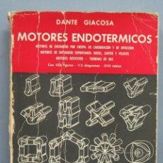 Libros de segunda mano de Ciencias: MOTORES ENDOTERMICOS. DANE GIACOSA. Lote 191666665