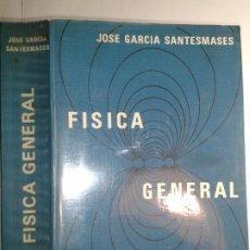 Libros de segunda mano de Ciencias: FÍSICA GENERAL 1978 JOSÉ GARCÍA SANTESMASES 8ª EDICIÓN PARANINFO. Lote 191712336