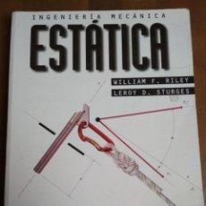 Libros de segunda mano de Ciencias: INGENIERÍA MECÁNICA ESTÁTICA - WILLIAM F. RILEY - LEROY D. STURGES. Lote 191729260